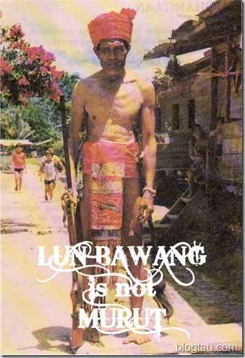 Lun Bawang is not Murut